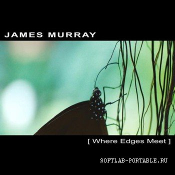 James Murray - Where Edges Meet
